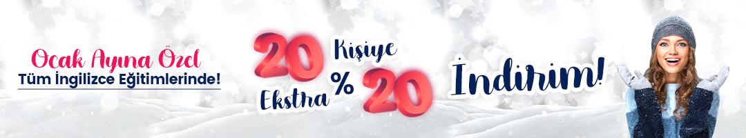 Ocak Ayına Özel, 20 Kişiye Ekstra %20 İndirim!