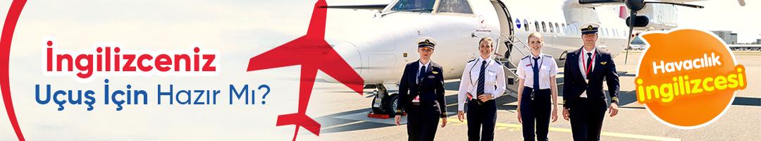 Havacılık İngilizcesi ile Hedefinize Uçun!