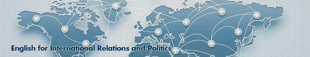 Uluslararası İlişkiler ve Politika İngilizcesi