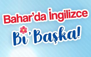 Bahar'da İngilizce Bi'Başka!